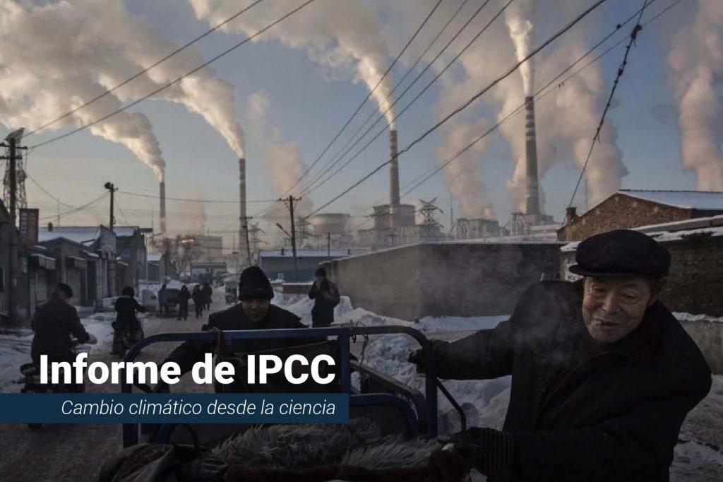IPCC: impacto de la actividad humana y la captura de carbono